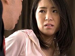 夫の上司に凌辱され痙攣イカされまくり理性を失う若妻!若葉加奈